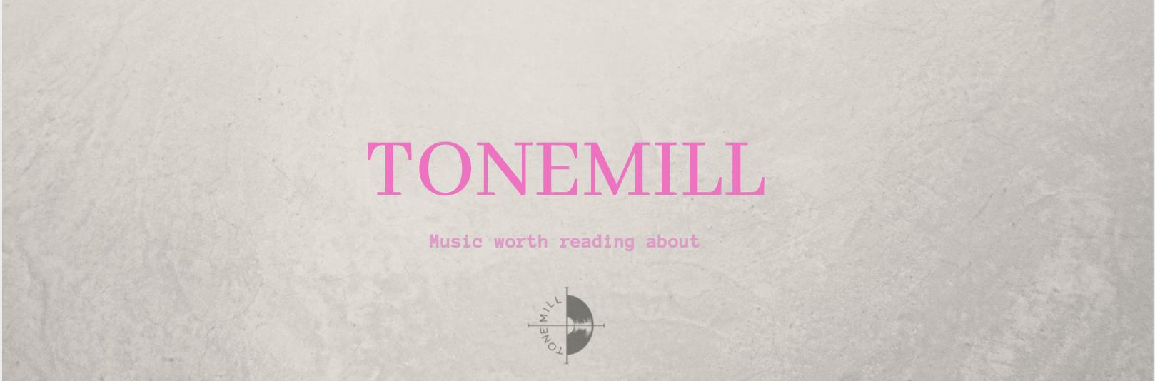 Tonemill